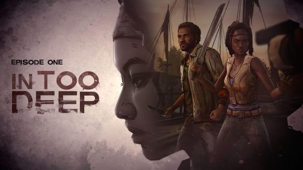 The Walking Dead, Michonne, In Too Deep, episode 1, Telltale Games