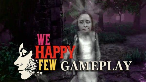 we happy few gameplay number 4