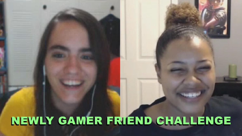 newly gamer friend challenge