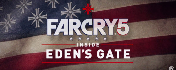far cry 5, inside eden's gate