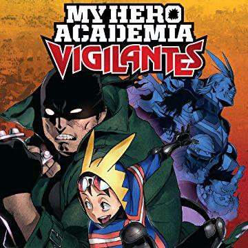 My Hero Academia Vigilantes