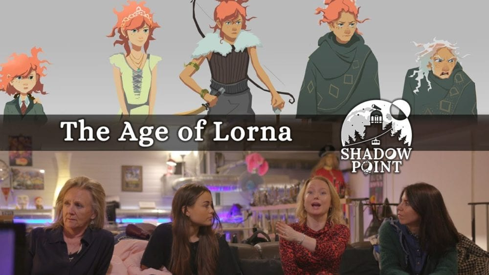 Shadow Point, Age of Lorna
