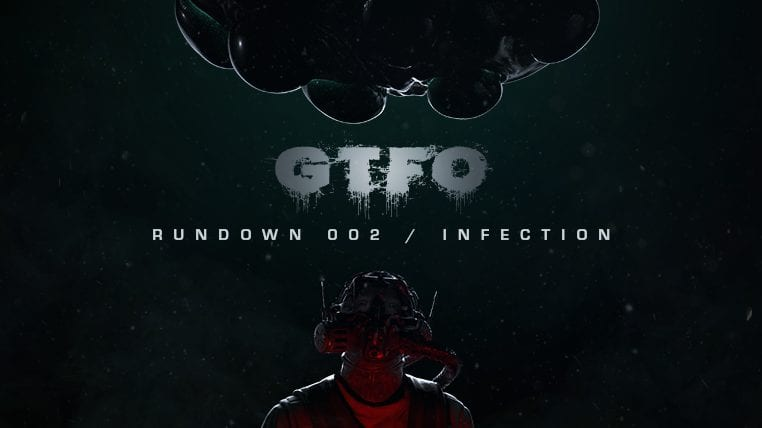 GTFO, Infection