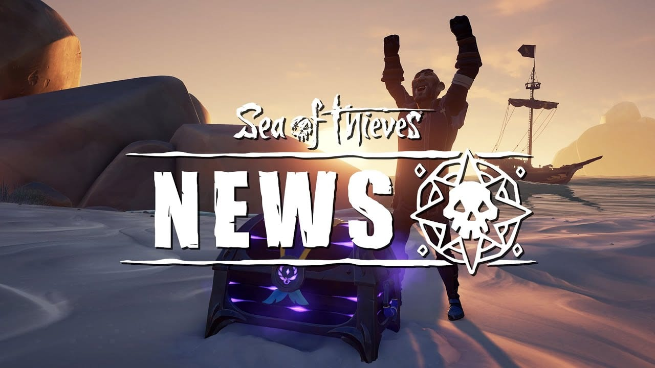 sea of thieves news