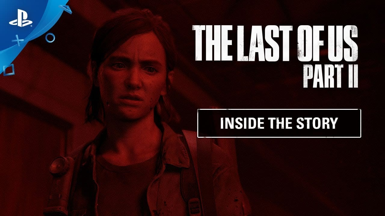 the last of us part II, inside the story