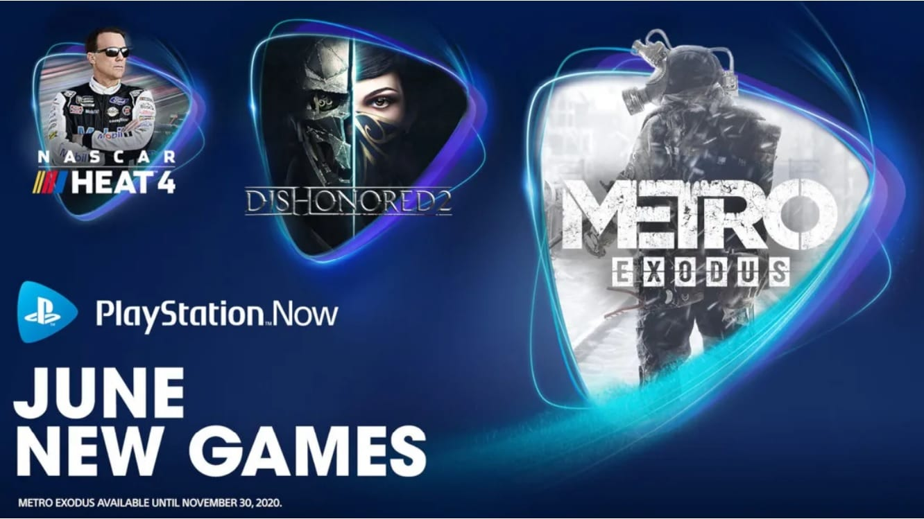 PS Now, metro exodus, dishonored 2