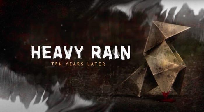 Heavy Rain 10 Year Anniversary Series