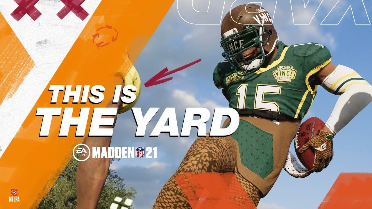 the yard madden 21